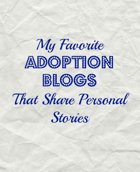 Adoption Blogs That Share Personal Adoption Stories